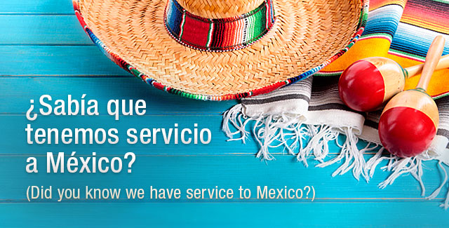 Did you know we have service to Mexico?